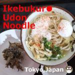 Ikebukuro Udon Noodle【4shops】Tokyo,Japan