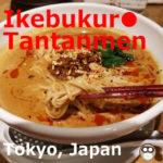 Ikebukuro Tantanmen