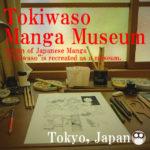 Tokiwaso Manga Museum(Toshima City,Tokyo,Japan)Origin of Japanese Manga