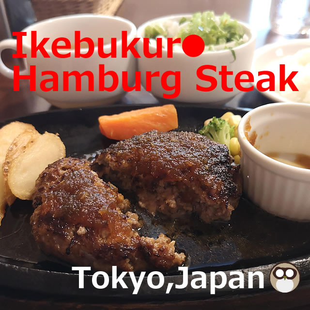 Ikebukuro Hamburg Steak【6 Restaurants】Tokyo, Japan